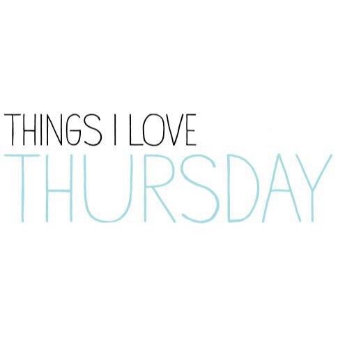 Thursday Things: Things I'mLoving